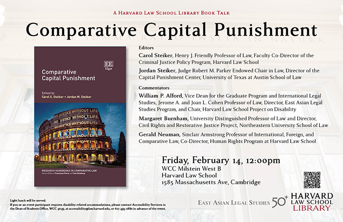 Poster for February 14th book talk for Carol Steiker and Jordan Steiker's Comparative Capital Punishment.