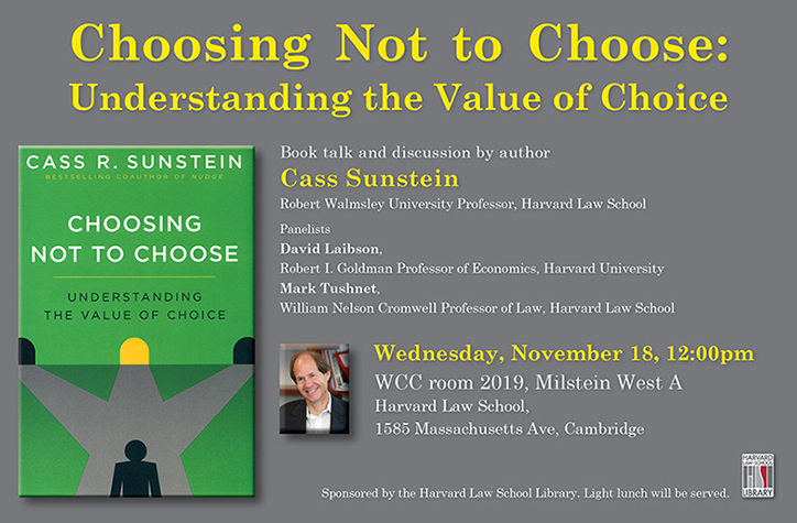 sunstein -- choosing not to choose